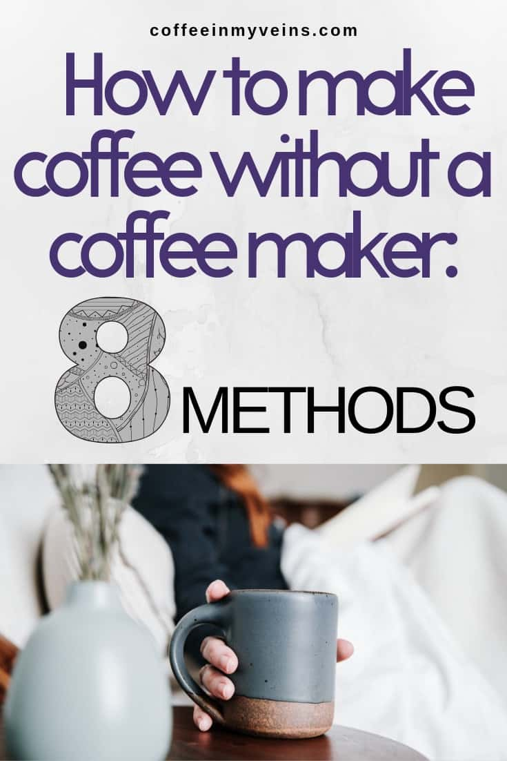 how to make coffee without a coffee maker pin